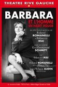 Barbara et l'homme en habit rouge au Théâtre Rive Gauche