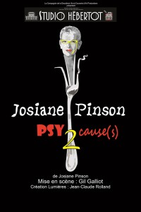 Josiane Pinson : PSYcause(s) 2 au Studio Hébertot