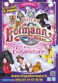 Nouvelle expérience ! par le Cirque Moreno Bormann