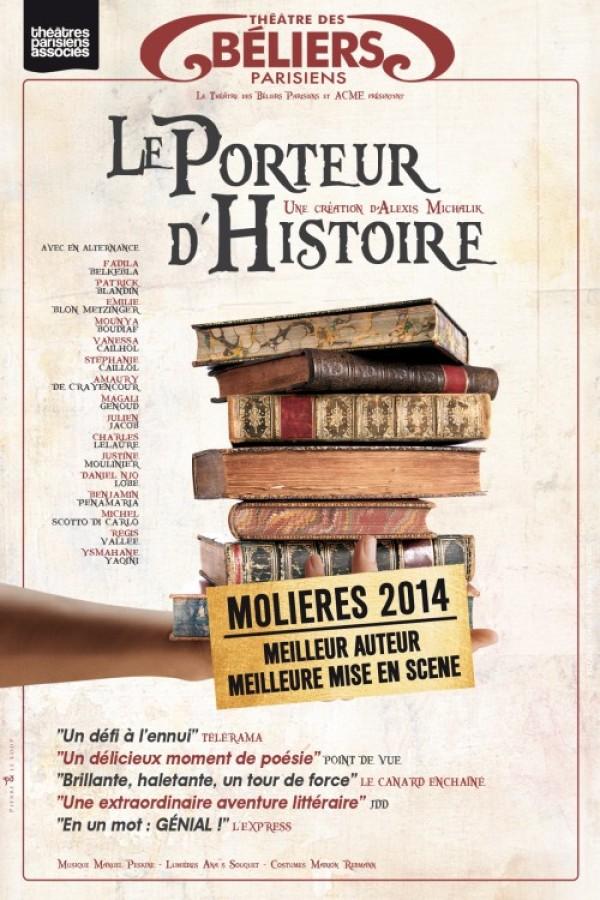 Le Porteur d'histoire au Théâtre des Béliers parisiens