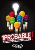 1Probable : Le Show improvisé au Théâtre Alambic Comédie
