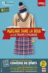 La Troupe à Palmade : Marcher dans la boue à la Comédie de Paris