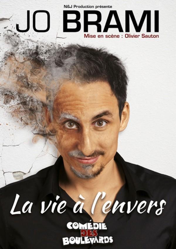 Jo Brami : La Vie à l'envers à la Comédie des Boulevards