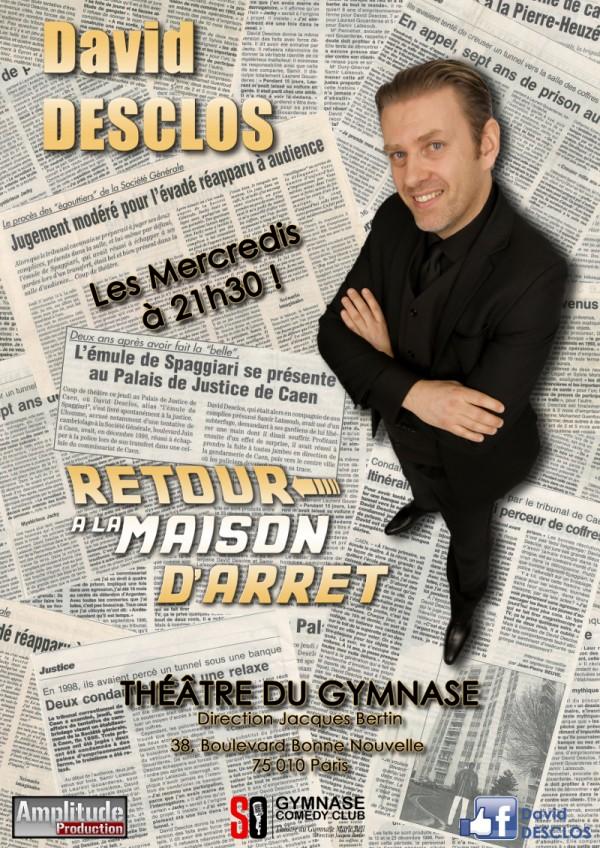 David Desclos dit Lupin : Retour à la maison d'arrêt au Théâtre du Gymnase