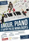Amour, piano, et surtout pas de monologues à l'Atelier-Théâtre de Montmartre