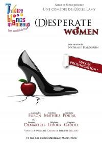 Desperate Women au Théâtre des Blancs-Manteaux