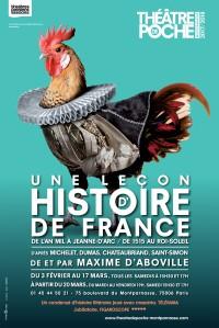 Une leçon d'histoire de France par Maxime d'Aboville au Théâtre de Poche-Montparnasse