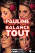 Pauline Koehl balance tout ! au Théâtre du Marais