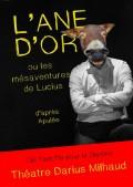 L'Âne d'or ou les mésaventures de Lucius au Théâtre Darius Milhaud