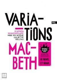Variations Macbeth au Théâtre de Belleville