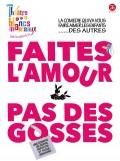 Faites l'amour… pas des gosses ! au Théâtre des Blancs-Manteaux